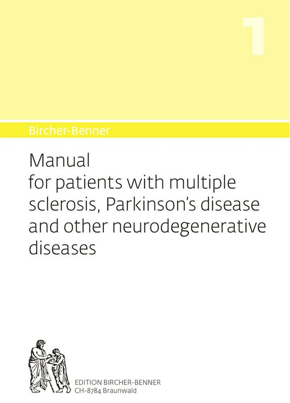 Bircher-Benner 1 Manual for patients with multiple sclerosis, Parkinson's disease and other neurodegenerative diseases